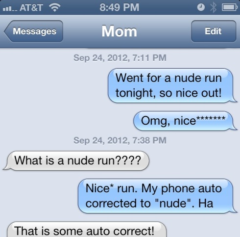 Damn You Auto Correct with Mom